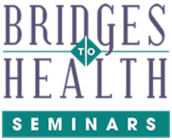 Bridges to Health workshops and seminars